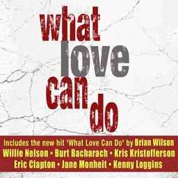 what-love-can-do